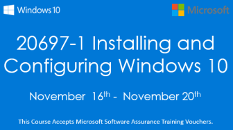 20697-1 Installing and Configuring Windows 10